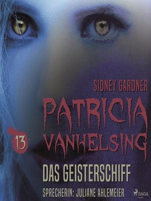 cover image of Das Geisterschiff--Patricia Vanhelsing 13