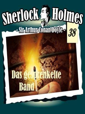 cover image of Sherlock Holmes, Die Originale, Fall 38