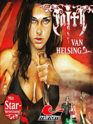 cover image of Faith--The Van Helsing Chronicles, Folge 1