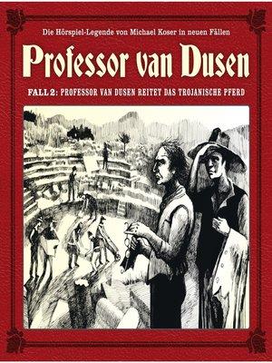 cover image of Professor van Dusen, Die neuen Fälle, Fall 2