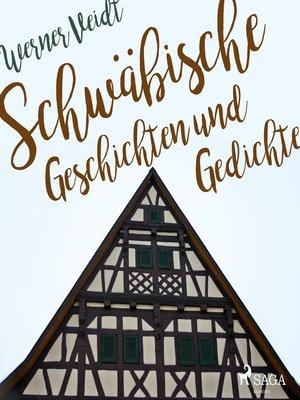 cover image of Schwäbische Geschichten und Gedichte