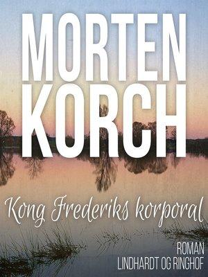 cover image of Kong Frederiks korporal