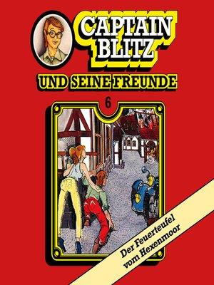 cover image of Captain Blitz und seine Freunde, Folge 6