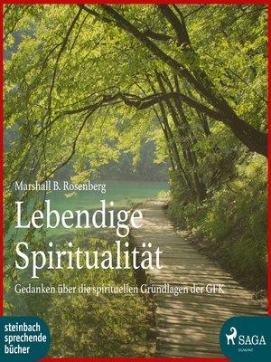 cover image of Lebendige Spiritualität