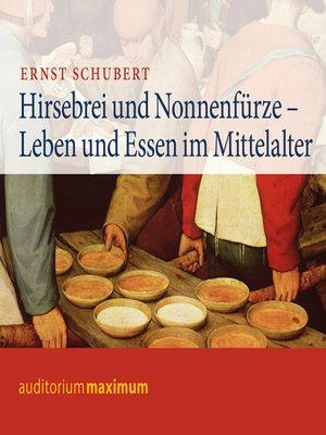 cover image of Hirsebrei und Nonnenfürze