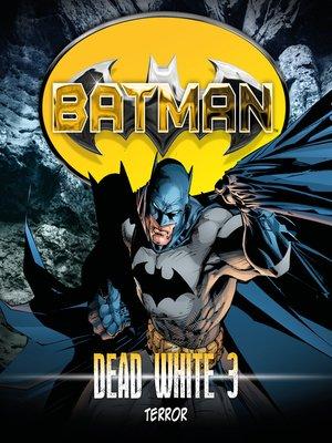 cover image of Batman, Dead White, Folge 3