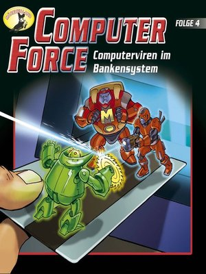 cover image of Computer Force, Folge 4
