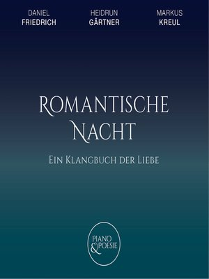 cover image of Ein Klangbuch der Liebe, Romantische Nacht