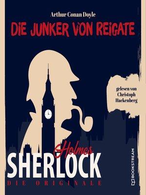 cover image of Die Junker vom Reigate