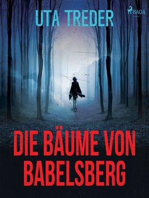 cover image of Die Bäume von Babelsberg