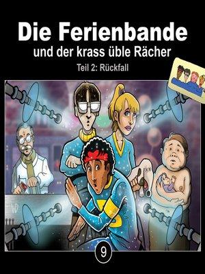 cover image of Die Ferienbande, Folge 9