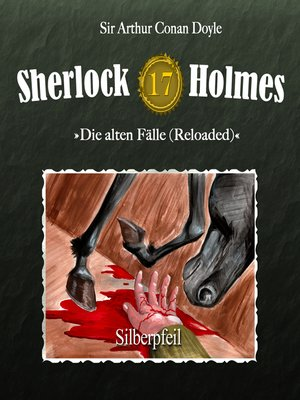 cover image of Sherlock Holmes, Die alten Fälle (Reloaded), Fall 17