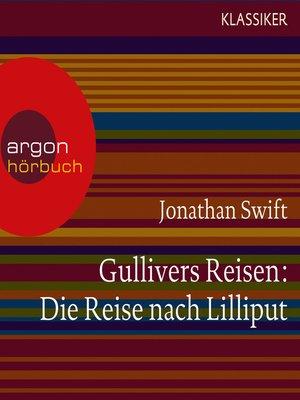cover image of Gullivers Reisen--Die Reise nach Lilliput