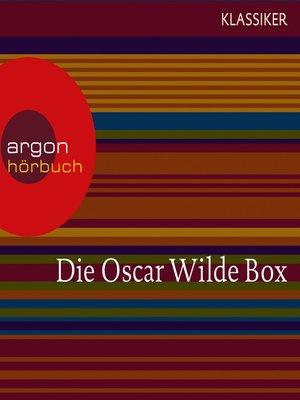 cover image of Oscar Wilde--Das Gespenst von Canterville / Die schönsten Märchen / Meistererzählungen / Lord Arthur Saviles Verbrechen
