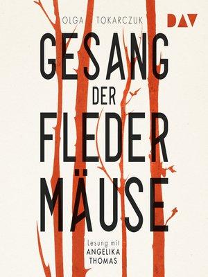 cover image of Der Gesang der Fledermäuse