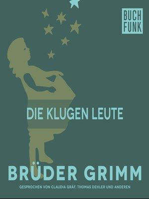 cover image of Die klugen Leute