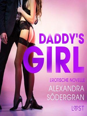 cover image of Daddy's Girl--Erotische Novelle (Ungekürzt)
