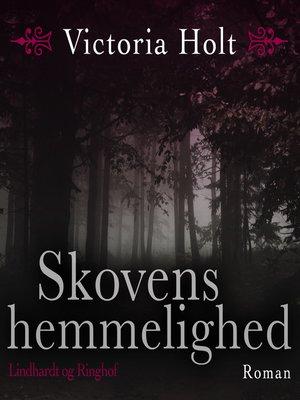 cover image of Skovens hemmelighed