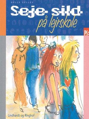 cover image of Seje sild på lejrskole