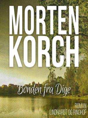cover image of Bonden fra Dige