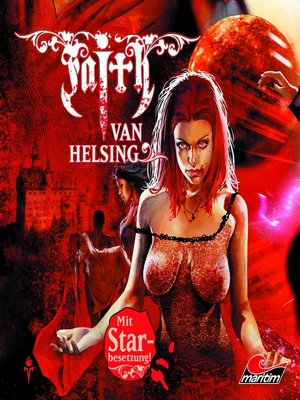 cover image of Faith--The Van Helsing Chronicles, Folge 26