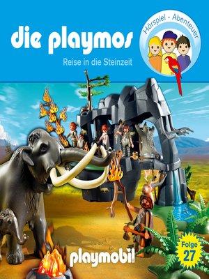 cover image of Die Playmos--Das Original Playmobil Hörspiel, Folge 27