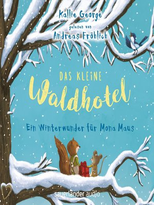 cover image of Das kleine Waldhotel--Ein Winterwunder für Mona Maus