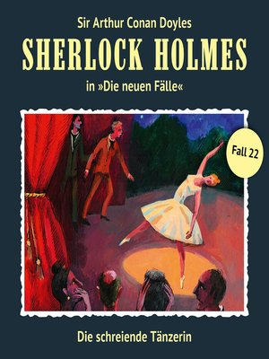 cover image of Sherlock Holmes, Die neuen Fälle, Fall 22