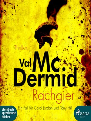 cover image of Rachgier--Ein Fall für Carol Jordan und Tony Hill