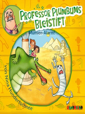 cover image of Professor Plumbums Bleistift--Mumien Alarm!