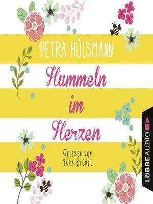 cover image of Hummeln im Herzen