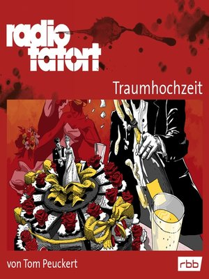 cover image of Radio Tatort rbb--Traumhochzeit