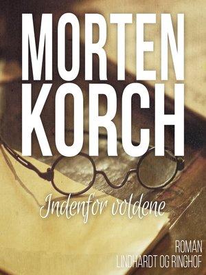 cover image of Indenfor voldene