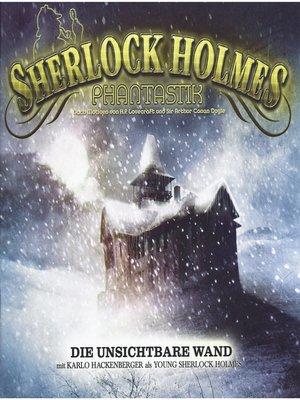 cover image of Sherlock Holmes Phantastik, Die unsichtbare Wand