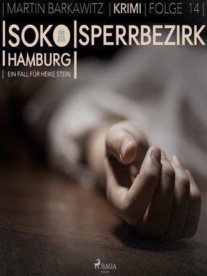 cover image of Sperrbezirk--SoKo Hamburg--Ein Fall für Heike Stein 14