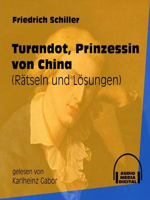 cover image of Turandot, Prinzessin von China--Rätseln und Lösungen