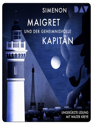 cover image of Maigret und der geheimnisvolle Kapitän