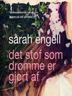 cover image of Det stof som drømme er gjort af