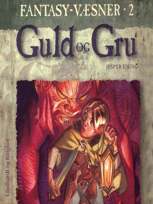 cover image of Guld og Gru