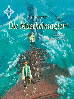 cover image of Die Muschelmagier