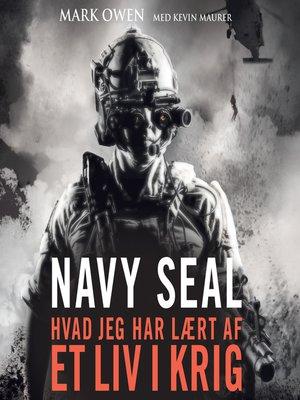 cover image of Navy Seal--hvad jeg har laert af et liv i krig