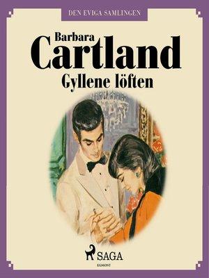 cover image of Gyllene löften--Den eviga samlingen 55