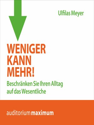 cover image of Weniger kann mehr!