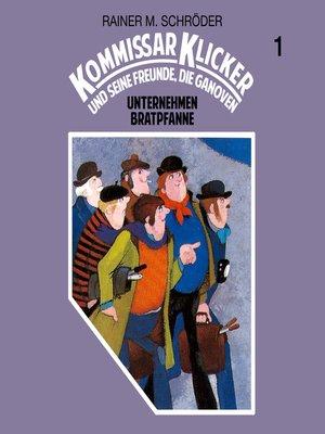 cover image of Kommissar Klicker, Folge 1