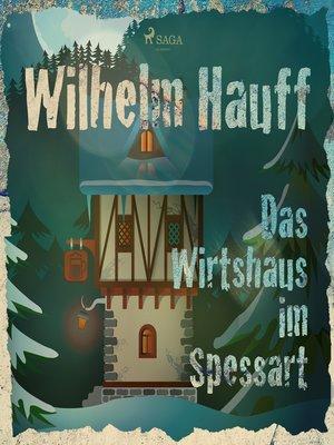 cover image of Das Wirtshaus im Spessart
