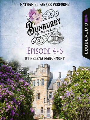 cover image of Bunburry--A Cosy Mystery Compilation, Episode 4-6