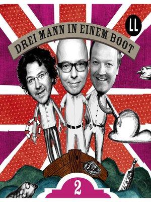 cover image of Drei Mann in einem Boot, Episode 2