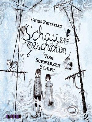 cover image of Schauergeschichten vom schwarzen Schiff--Schauergeschichten 2