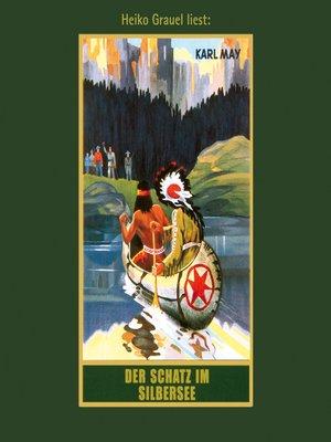 cover image of Der Schatz im Silbersee--Karl Mays Gesammelte Werke, Band 36