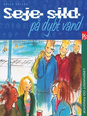 cover image of Seje sild på dybt vand